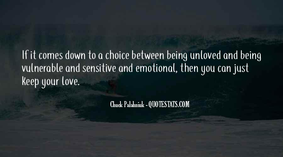 It's Your Choice Love Quotes #184946