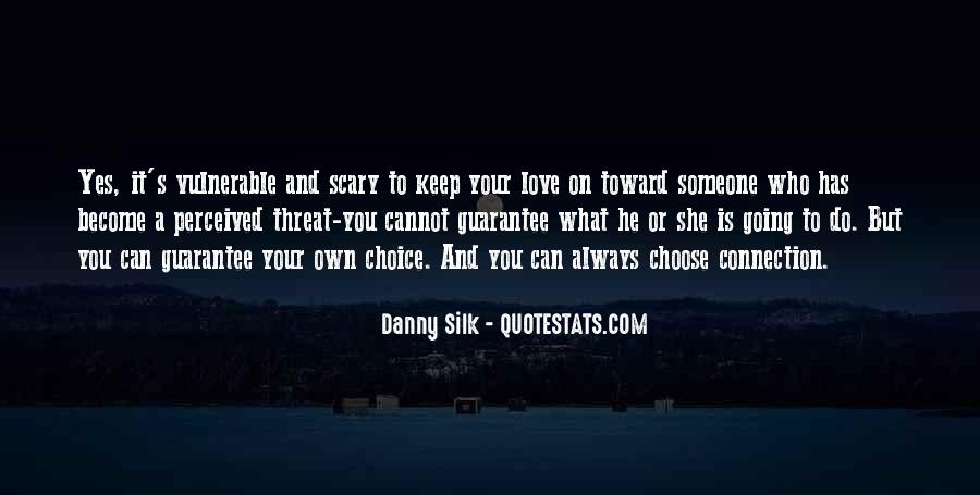 It's Your Choice Love Quotes #411156
