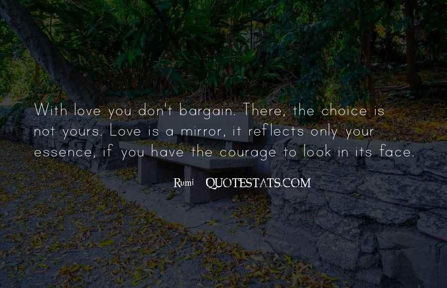 It's Your Choice Love Quotes #688324