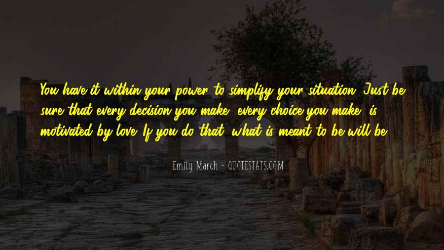 It's Your Choice Love Quotes #767263