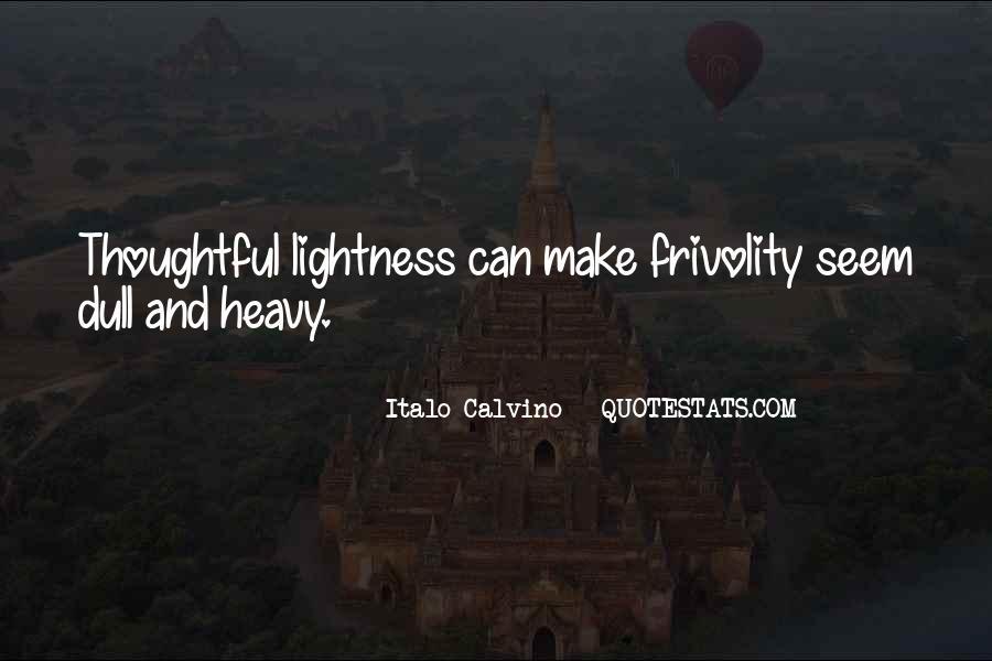 Italo Calvino Lightness Quotes #1152843