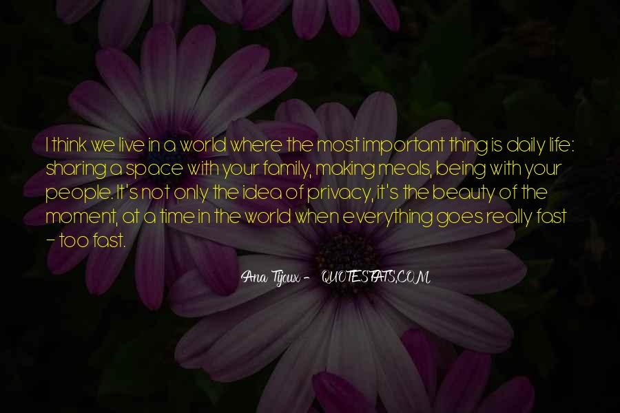 Quotes About Family Being Everything #1282546