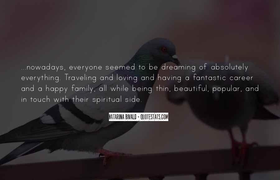 Quotes About Family Being Everything #1378593