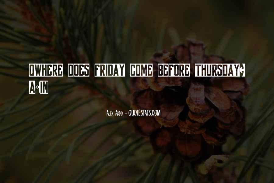 Its A Friday Quotes #151768