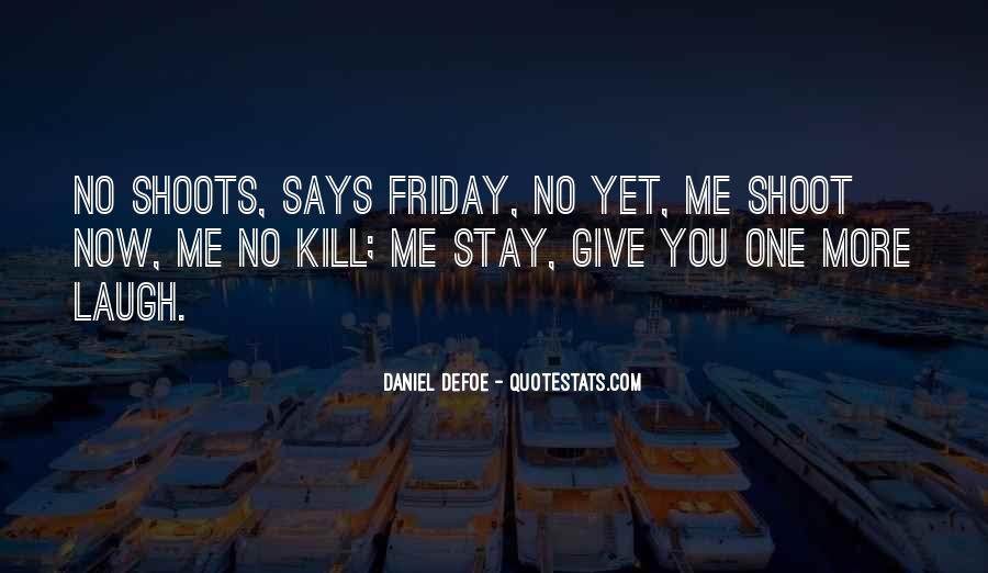Its A Friday Quotes #185328
