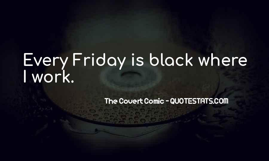 Its A Friday Quotes #9760