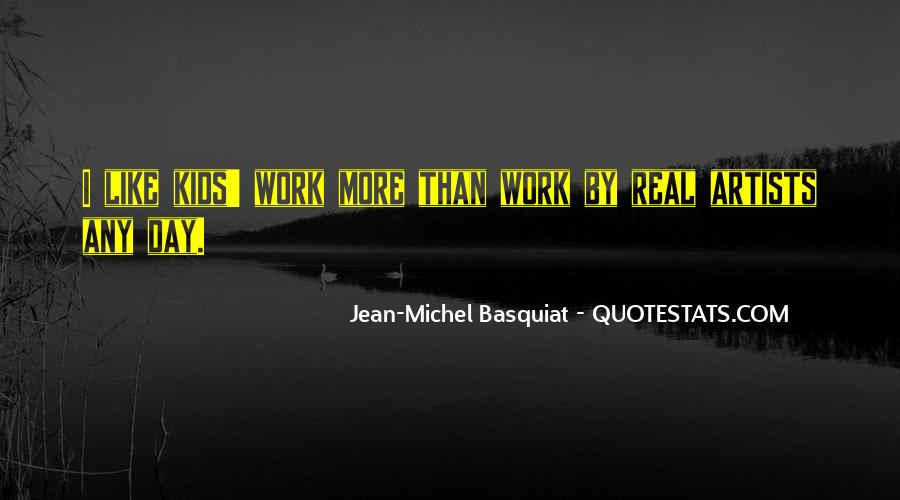 J M Basquiat Quotes #644849
