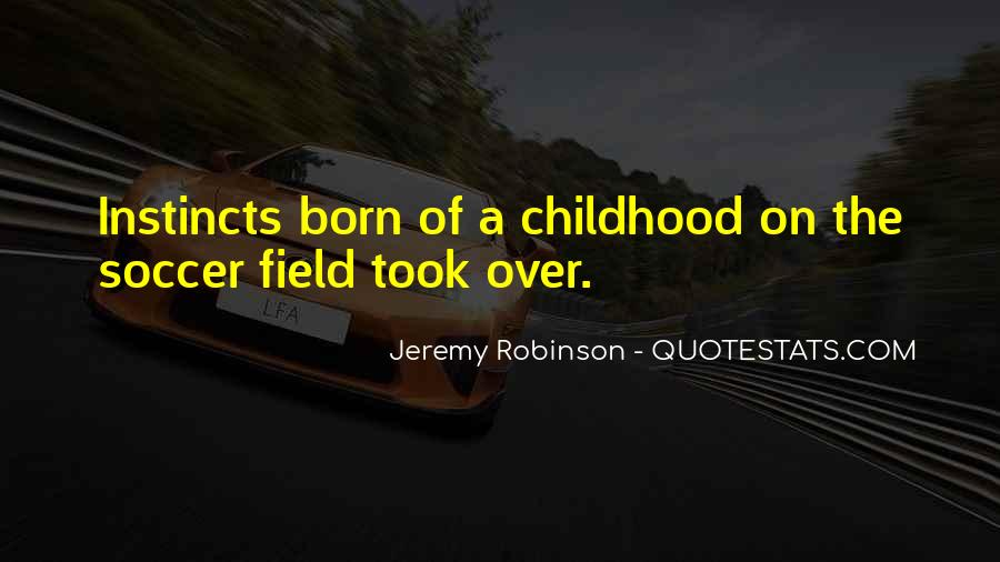 J Robinson Quotes #36700