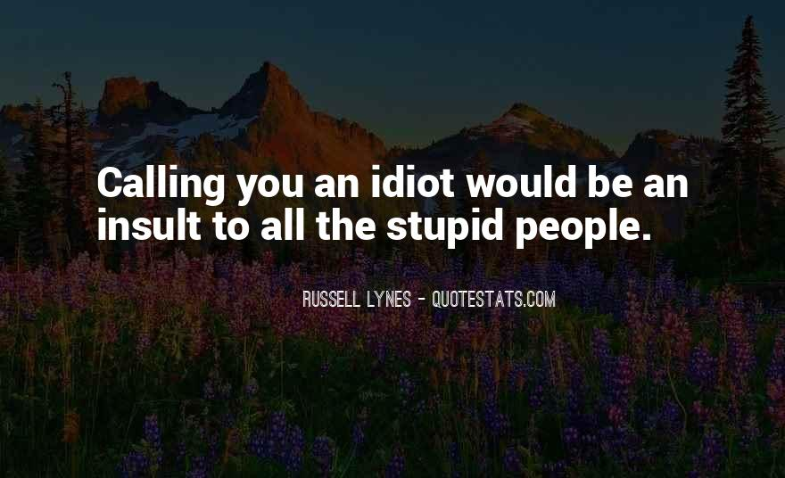 J Russell Lynes Quotes #691750