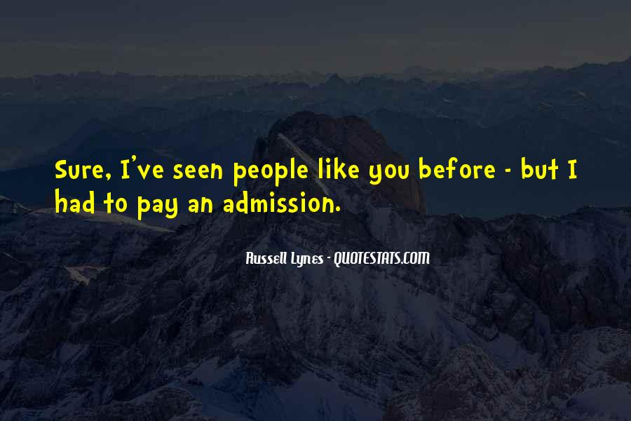 J Russell Lynes Quotes #761769