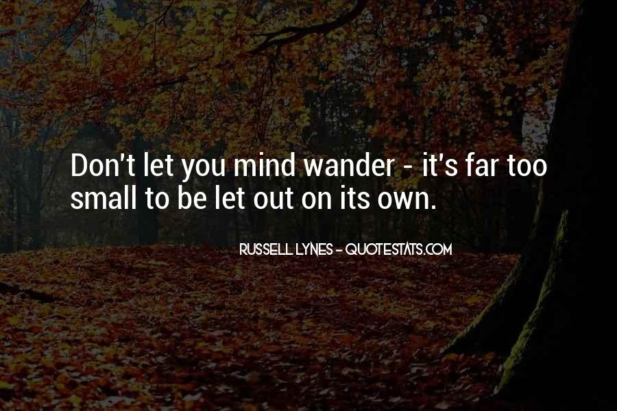 J Russell Lynes Quotes #896462