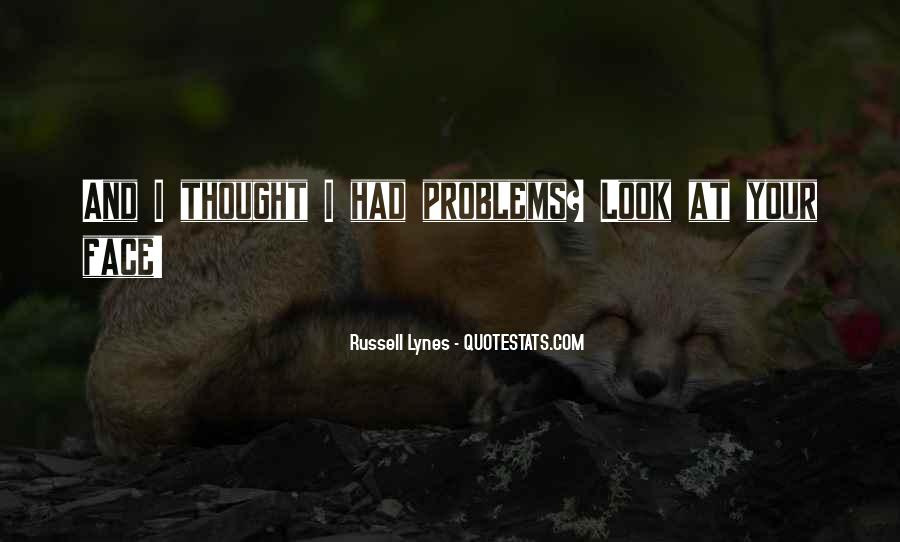 J Russell Lynes Quotes #94608