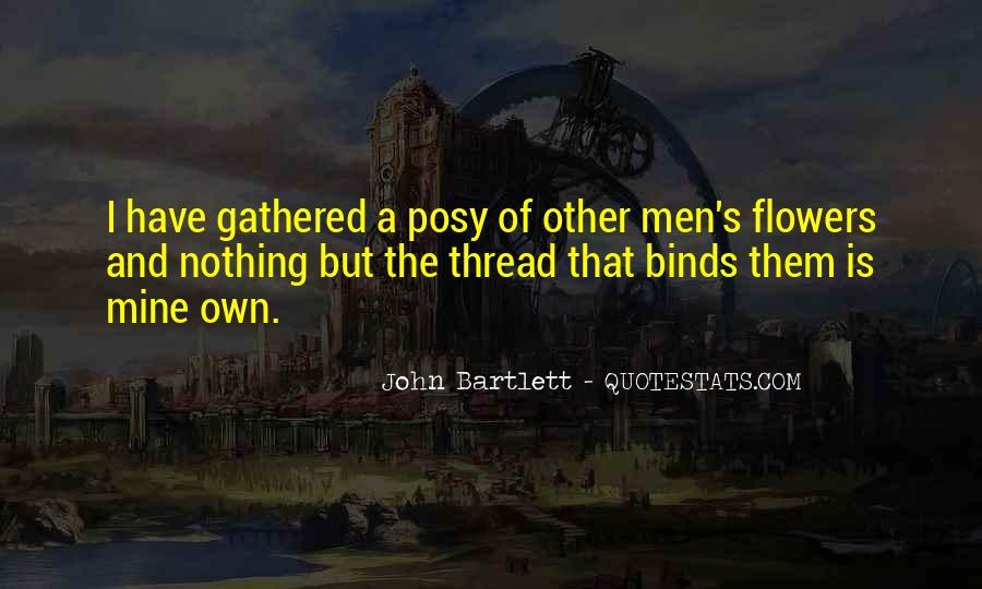 J. Bartlett Quotes #119277