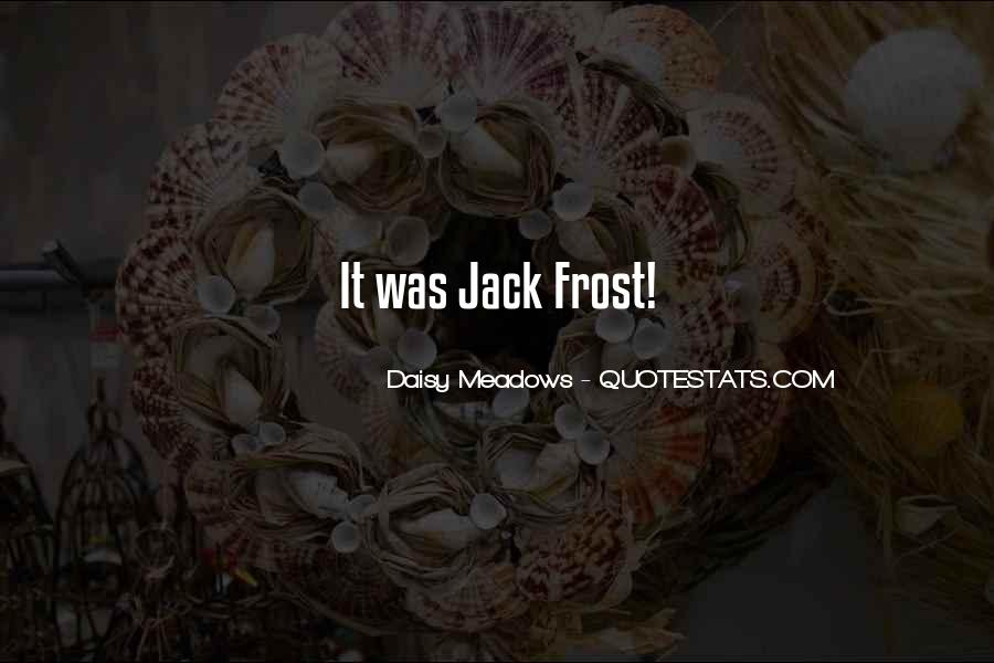 Jack Frost 2 Quotes #1505879