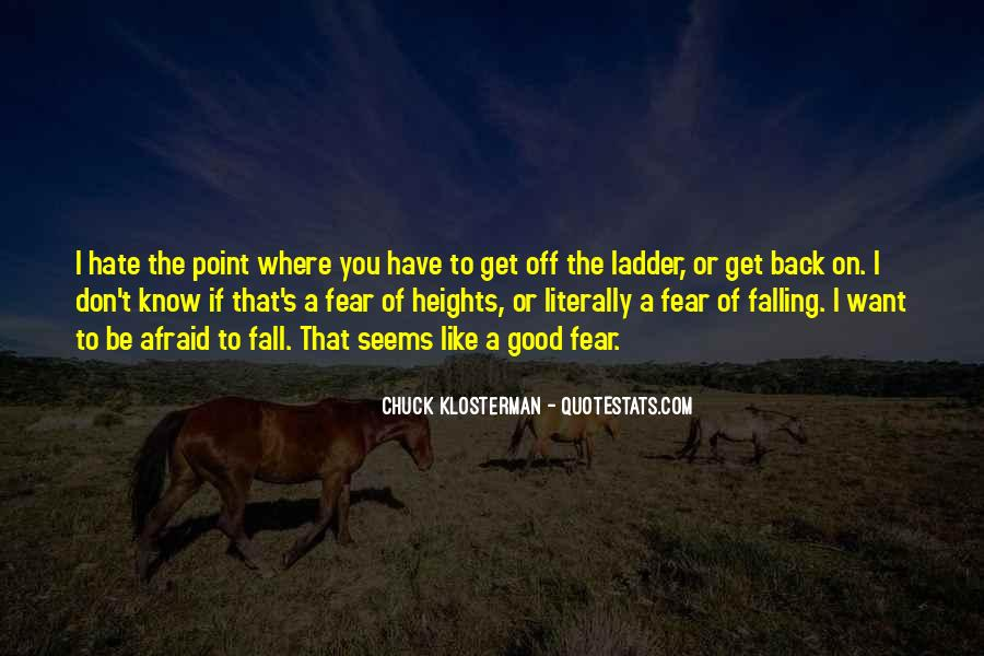 Quotes About Falling Off #326134