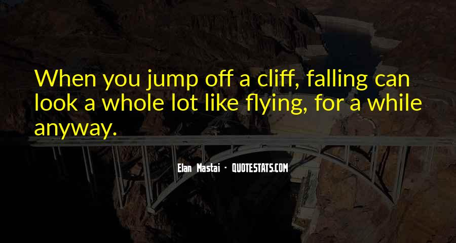 Quotes About Falling Off #436328