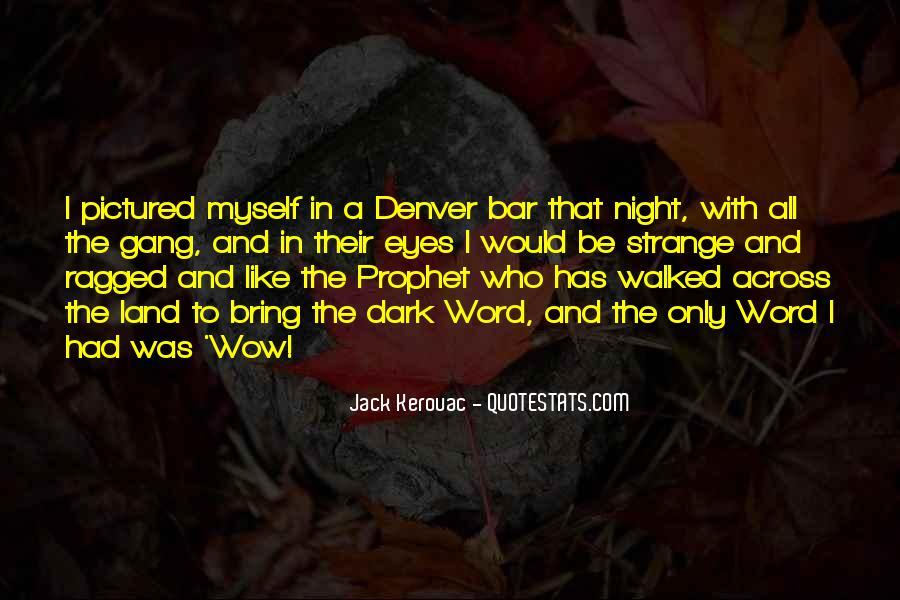 Jack Kerouac Denver Quotes #1040553