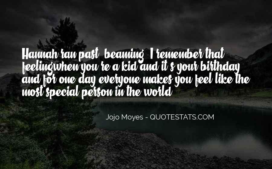 Quotes About That Special Person #1032878