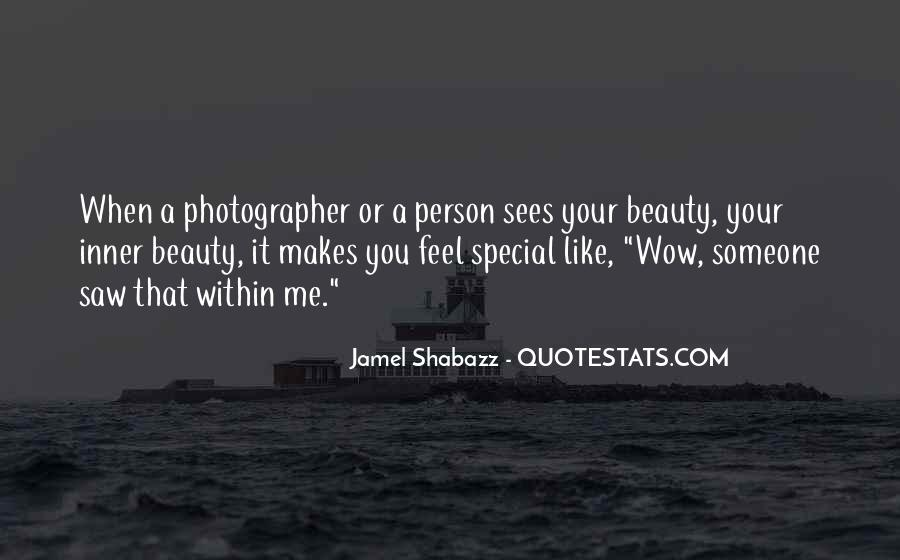 Quotes About That Special Person #1186006
