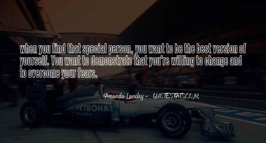 Quotes About That Special Person #1233902
