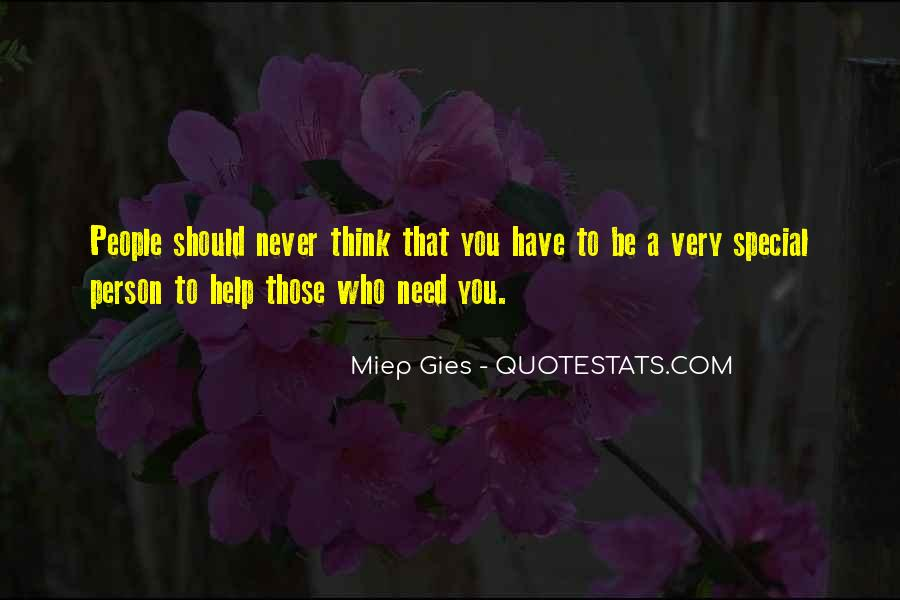 Quotes About That Special Person #1328833