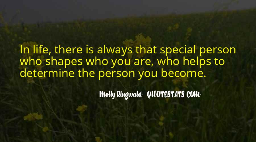 Quotes About That Special Person #1370467