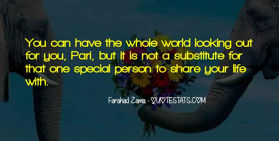 Quotes About That Special Person #1374205