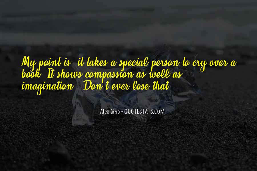 Quotes About That Special Person #1743329