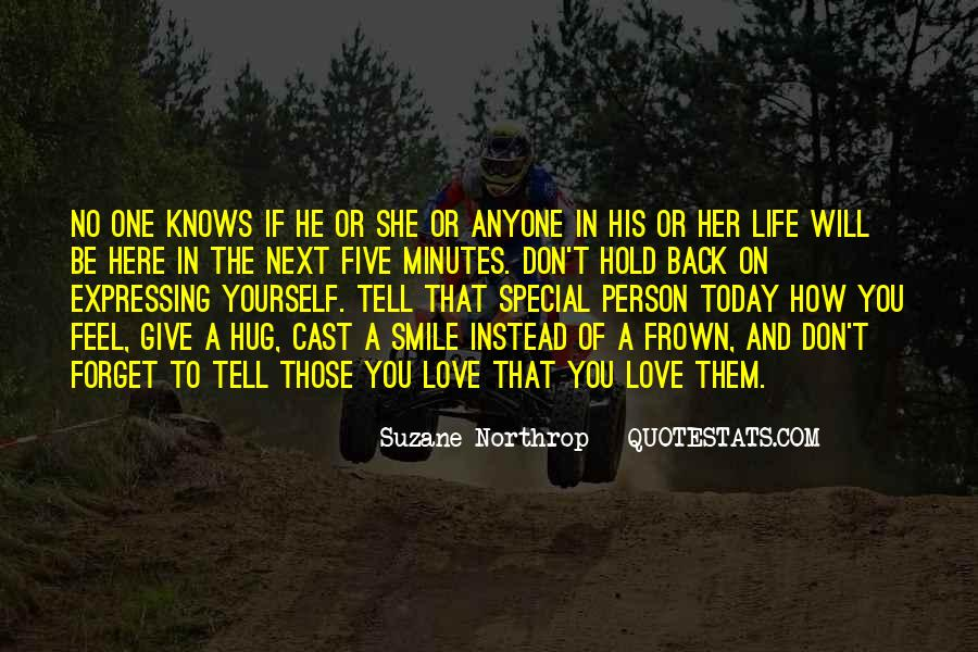 Quotes About That Special Person #1847565