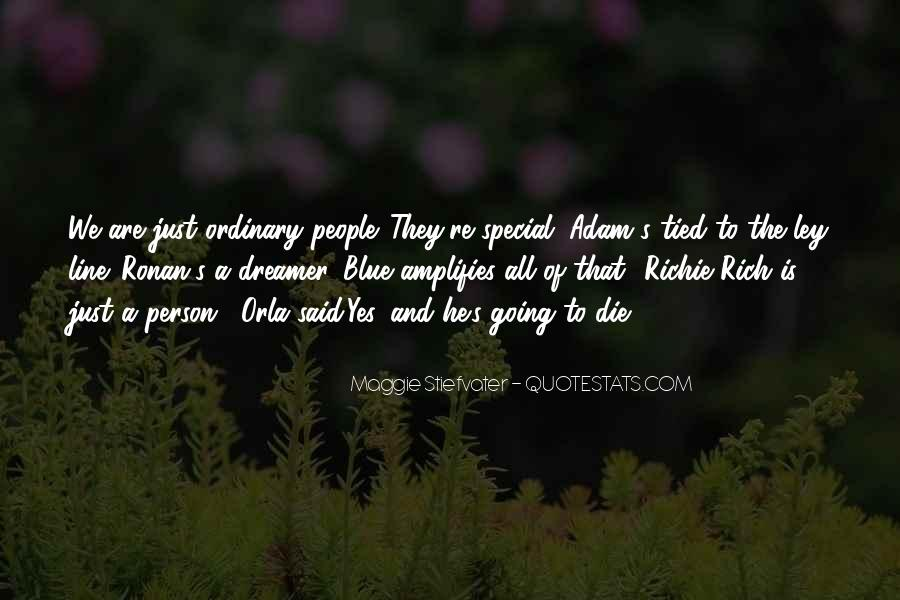 Quotes About That Special Person #1869026
