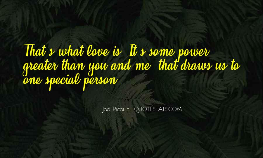Quotes About That Special Person #210749