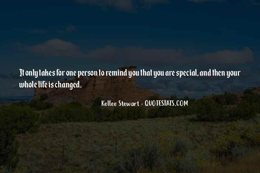 Quotes About That Special Person #362068