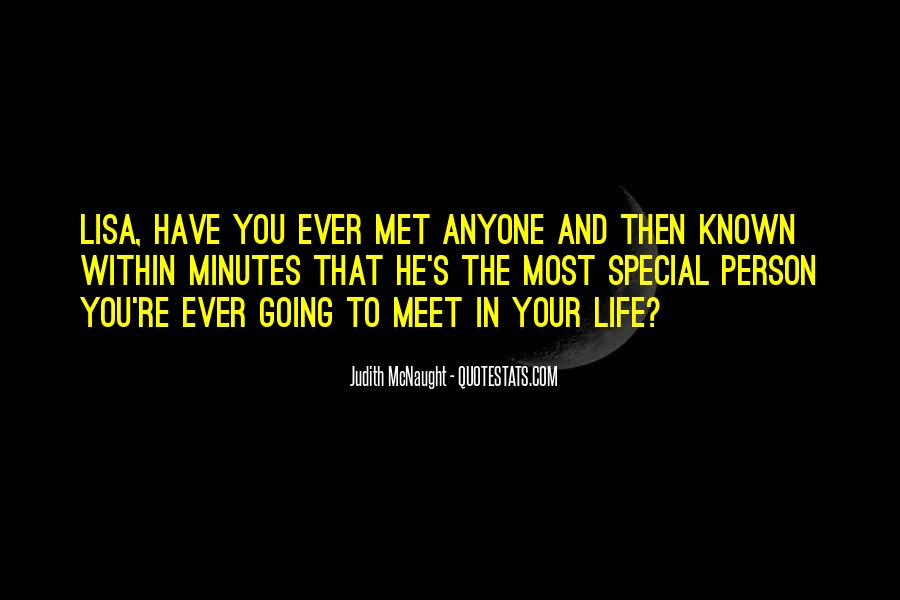 Quotes About That Special Person #404333