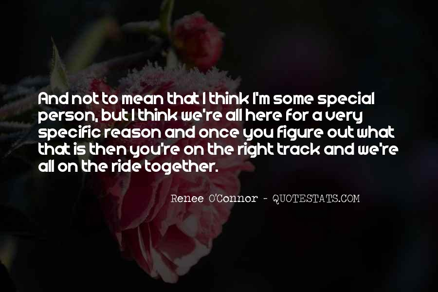 Quotes About That Special Person #896908
