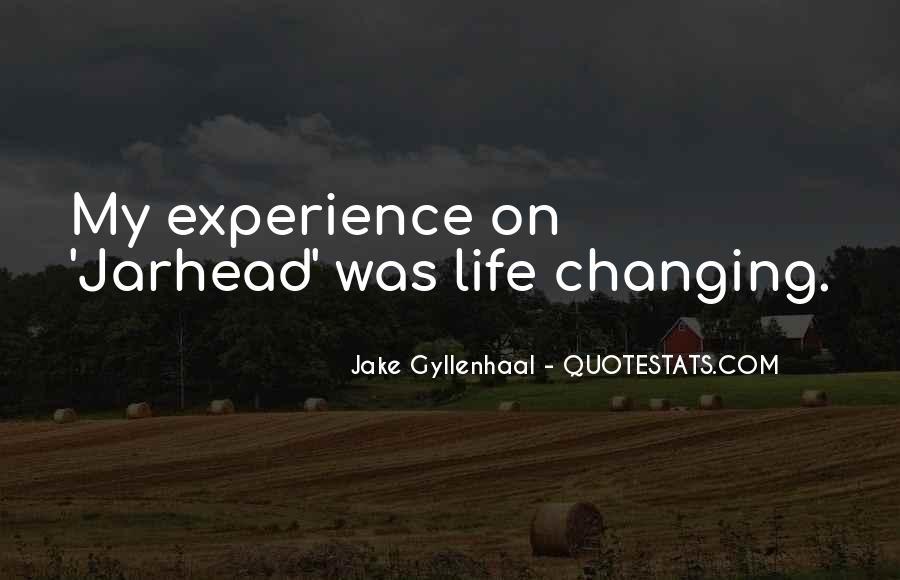 Jake Gyllenhaal Jarhead Quotes #511247