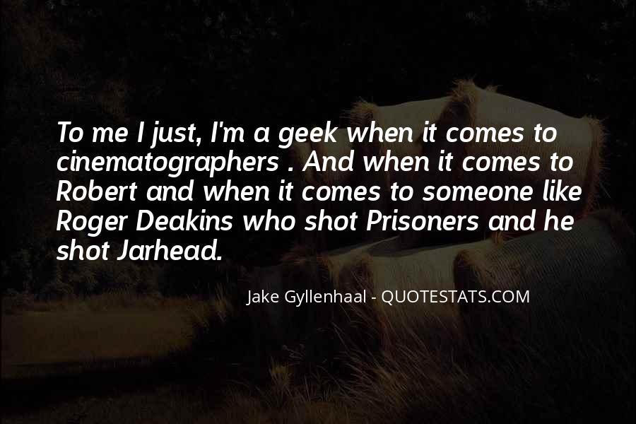Jake Gyllenhaal Jarhead Quotes #543507