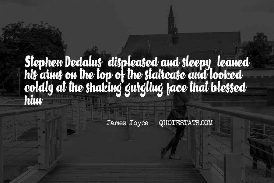 James Joyce Stephen Dedalus Quotes #1696954