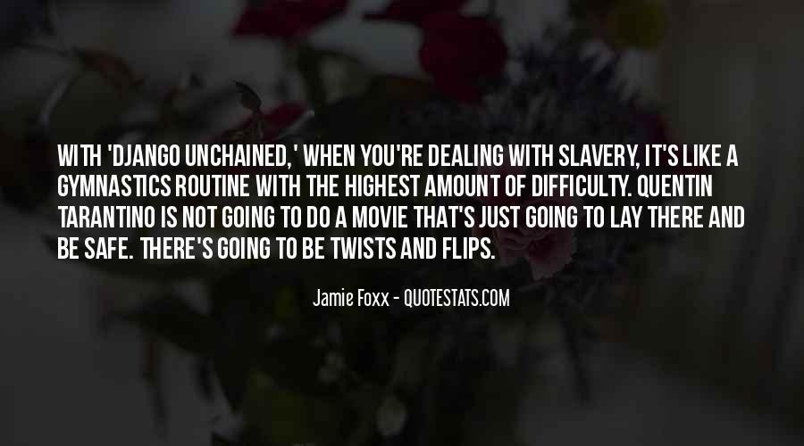 Jamie Foxx Django Quotes #756492