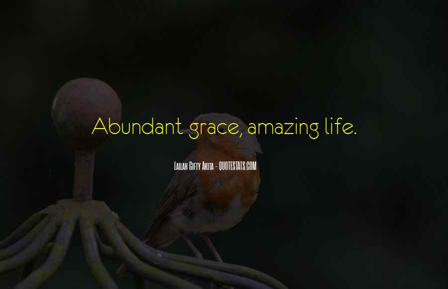 Quotes About Faith And Grace #37314