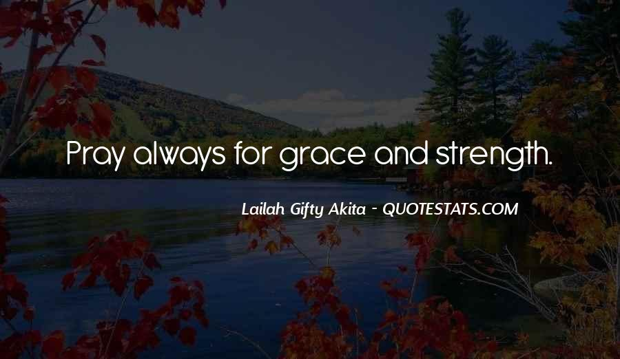 Quotes About Faith And Grace #373565