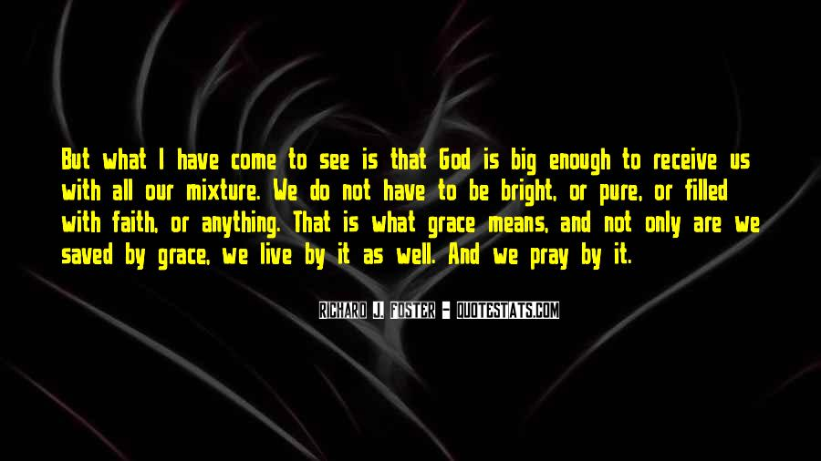 Quotes About Faith And Grace #499306