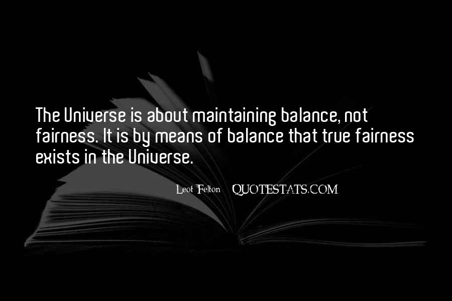 Quotes About Fairness Of Life #1332818