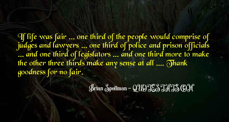 Quotes About Fairness Of Life #1522731
