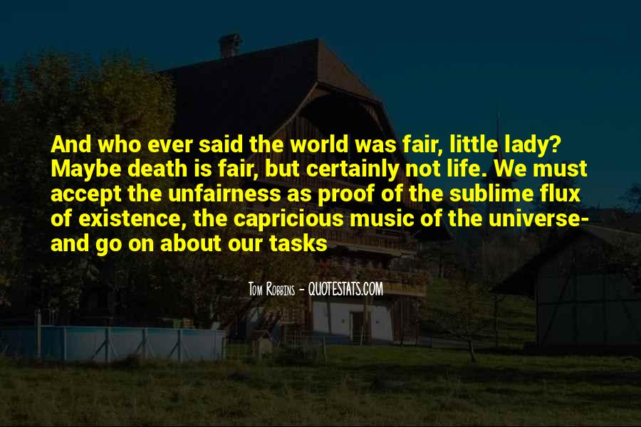 Quotes About Fairness Of Life #1634127