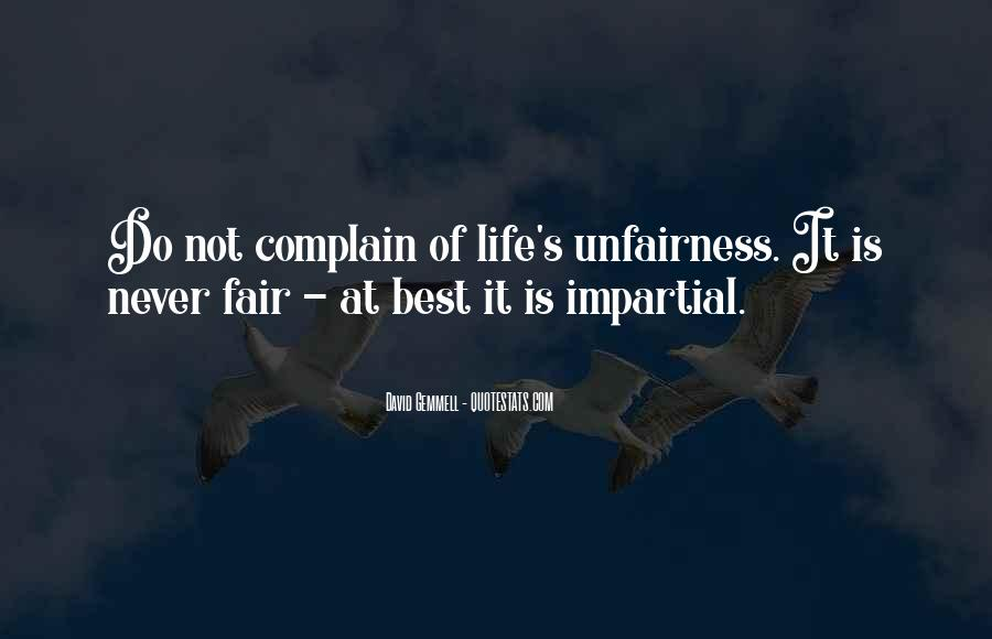 Quotes About Fairness Of Life #42306