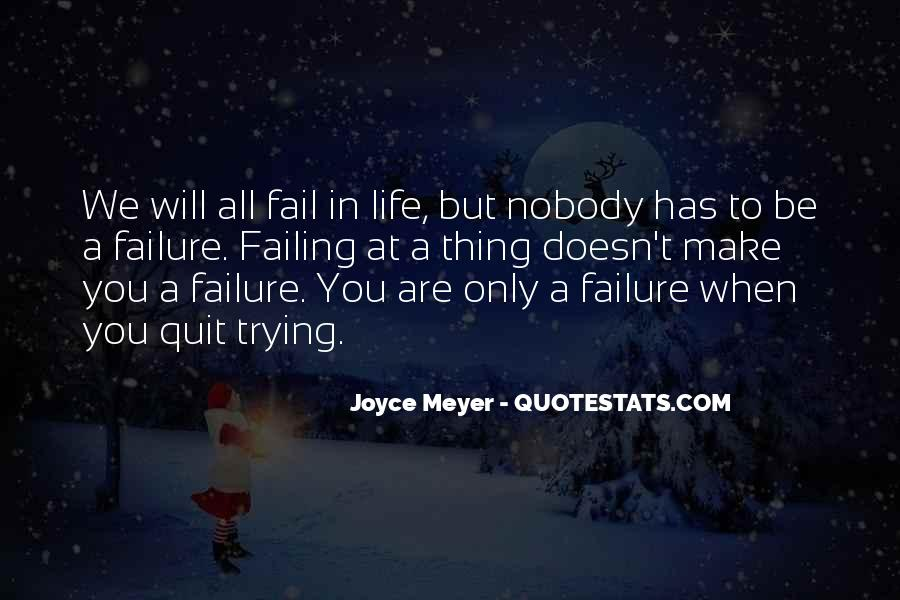 Quotes About Failing In Life #124450