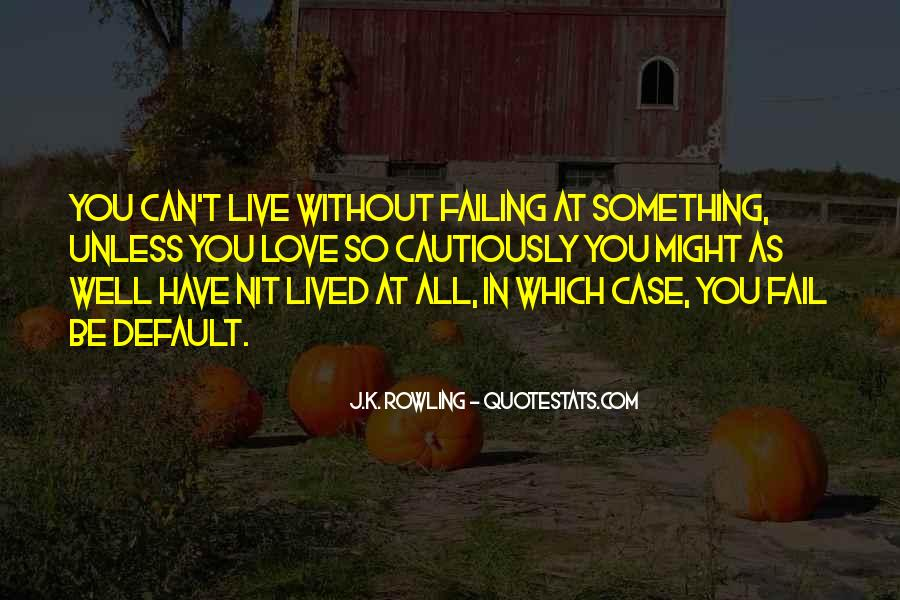 Quotes About Failing In Life #1723335
