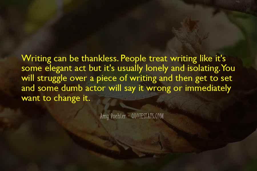 Quotes About Thankless People #1391879