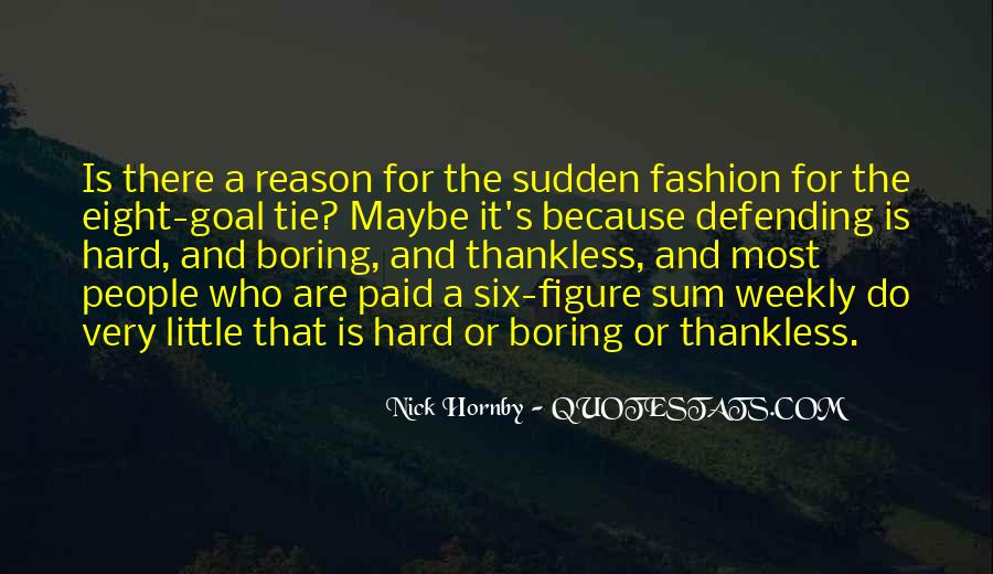 Quotes About Thankless People #1705415