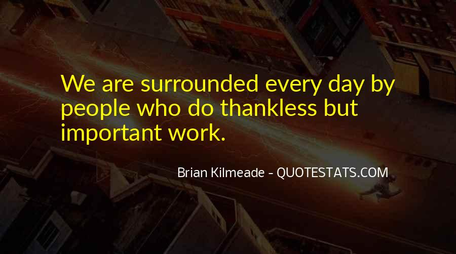 Quotes About Thankless People #42177